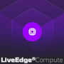 LiveEdge® Compute